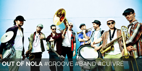 Out of Nola #Groove #Band #Cuivré